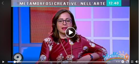 Intervista ad Antonietta Panico per Metamorfosi Creative NArtwork a Canale nove mattina 9